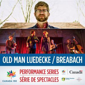 Canada 150 Performance Series Social Media Promo - Old Man Leudecke Breabach