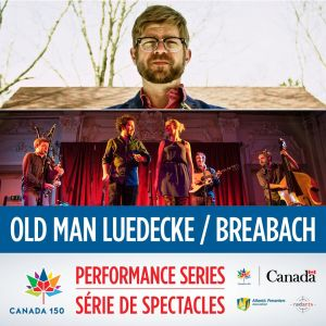 Canada 150 Performance Series Social Media Promo - Old Man Leudecke Breabach